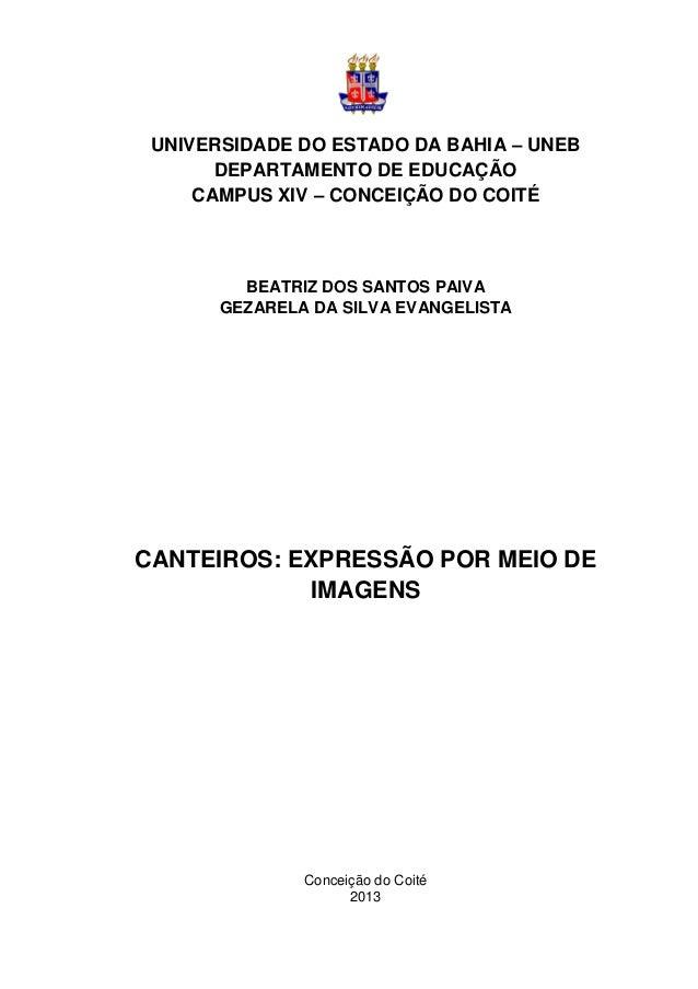 UNIVERSIDADE DO ESTADO DA BAHIA – UNEB DEPARTAMENTO DE EDUCAÇÃO CAMPUS XIV – CONCEIÇÃO DO COITÉ BEATRIZ DOS SANTOS PAIVA G...