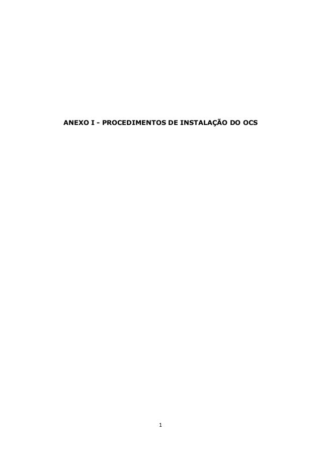 1 ANEXO I - PROCEDIMENTOS DE INSTALAÇÃO DO OCS