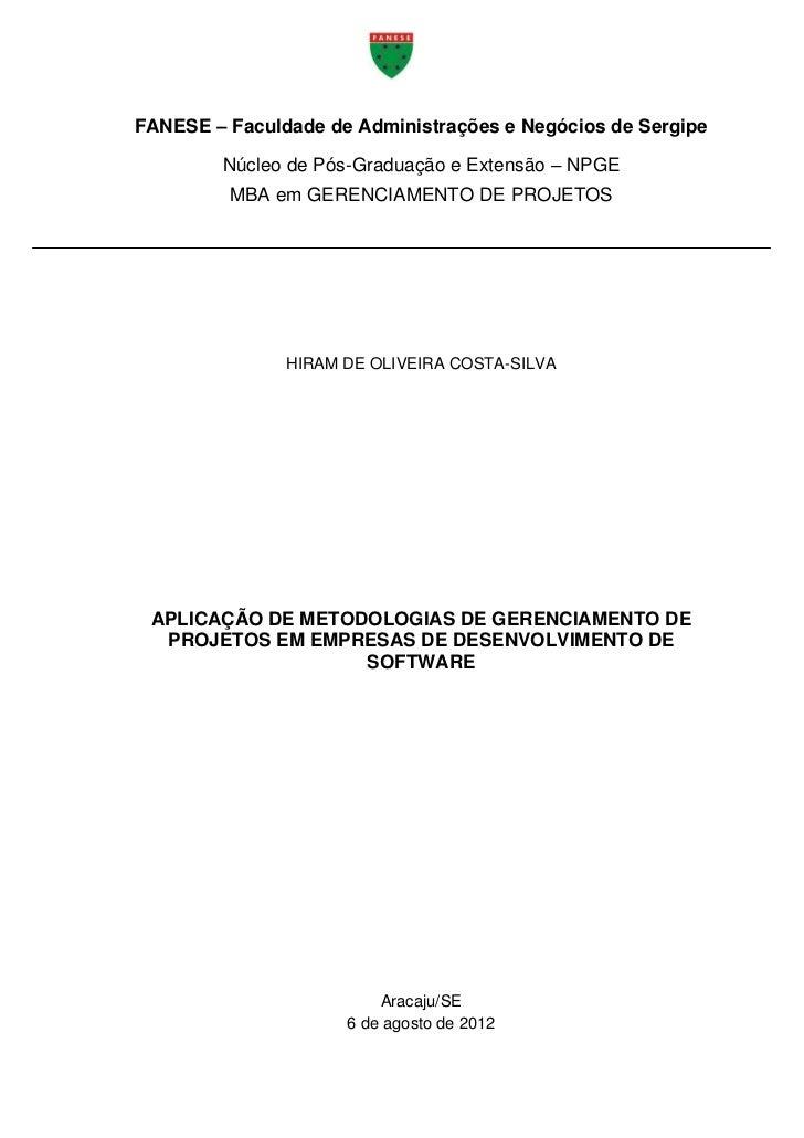 FANESE – Faculdade de Administrações e Negócios de Sergipe        Núcleo de Pós-Graduação e Extensão – NPGE         MBA em...