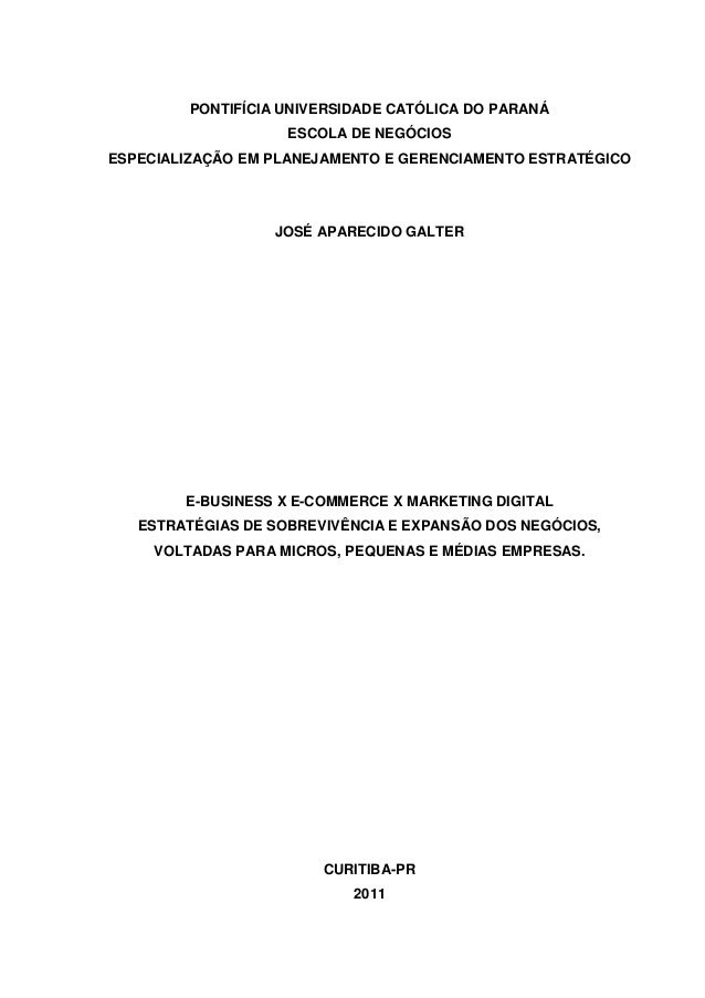 PONTIFÍCIA UNIVERSIDADE CATÓLICA DO PARANÁ ESCOLA DE NEGÓCIOS ESPECIALIZAÇÃO EM PLANEJAMENTO E GERENCIAMENTO ESTRATÉGICO J...