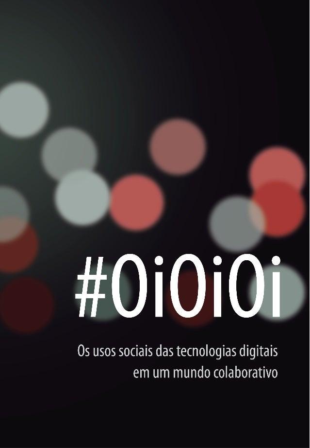 0UNIVERSIDADE DE SÃO PAULOEscola de Comunicações e ArtesDepartamento de Relações Públicas, Propaganda e Turismo#OiOiOiOs u...