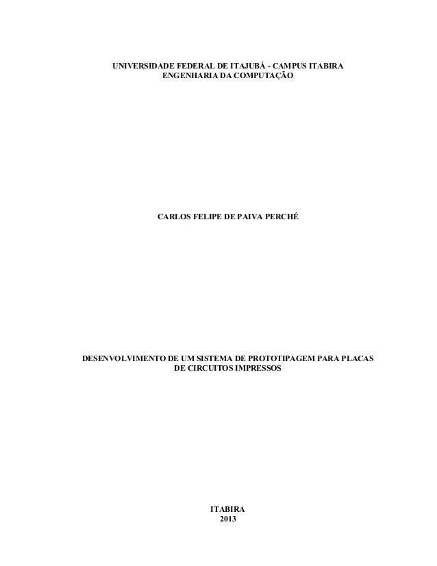 UNIVERSIDADE FEDERAL DE ITAJUBÁ - CAMPUS ITABIRA ENGENHARIA DA COMPUTAÇÃO CARLOS FELIPE DE PAIVA PERCHÉ DESENVOLVIMENTO DE...