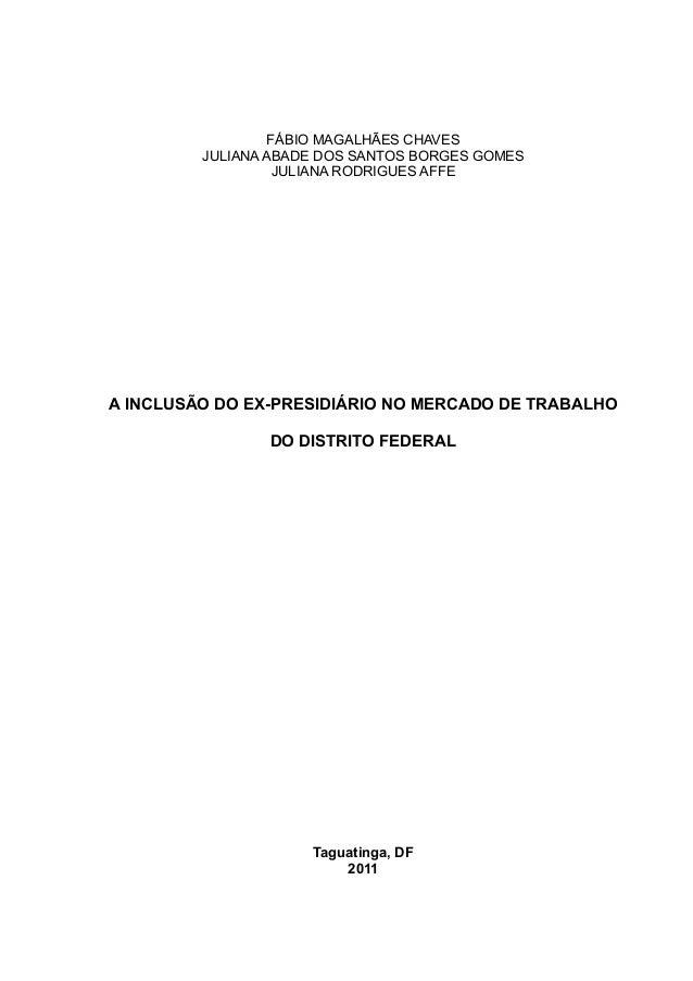 A inclusão do ex-presidiário no mercado de trabalho do Distrito Federal