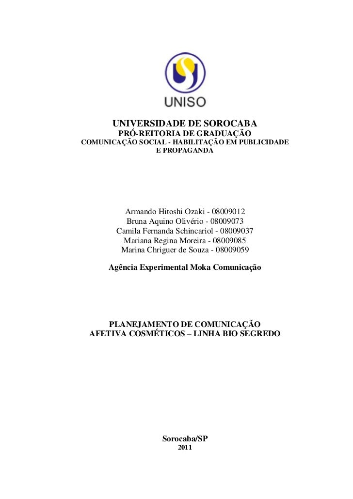 1       UNIVERSIDADE DE SOROCABA        PRÓ-REITORIA DE GRADUAÇÃOCOMUNICAÇÃO SOCIAL - HABILITAÇÃO EM PUBLICIDADE          ...