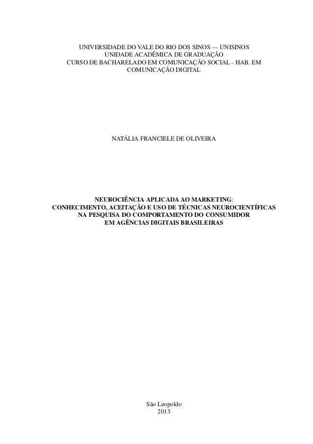 NEUROCIÊNCIA APLICADA AO MARKETING: Conhecimento, aceitação e uso de técnicas neurocientíficas na pesquisa do comportamento do consumidor em agências digitais brasileiras