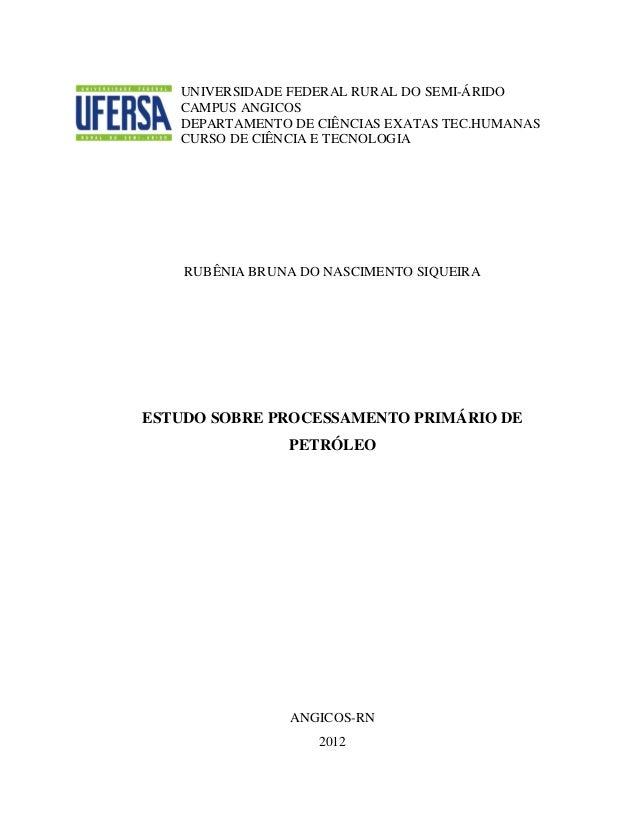 UNIVERSIDADE FEDERAL RURAL DO SEMI-ÁRIDO CAMPUS ANGICOS DEPARTAMENTO DE CIÊNCIAS EXATAS TEC.HUMANAS CURSO DE CIÊNCIA E TEC...
