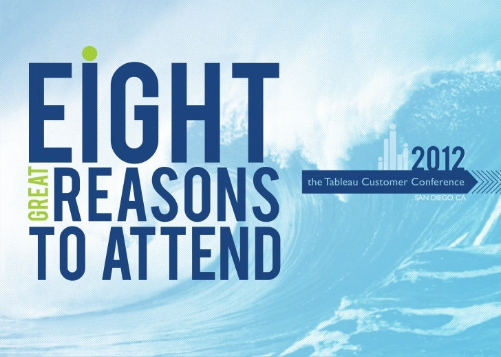2012 Tableau Customer Conference - 8 Reasons to Attend