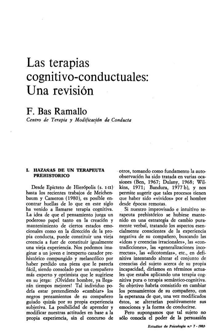 Las terapiascognitivo-conductuales:Una revisiónF. Bas RamalloCentro de Terapia y Modificación de ConductaI. HAZAÑAS DE UN ...