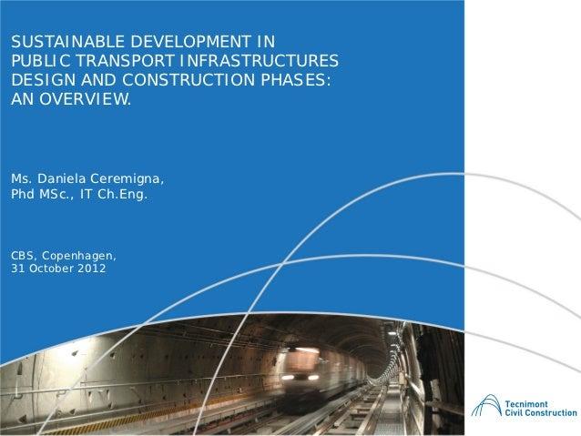 Daniela Ceremigna - Infrastructure Sustainable Development, at Copenhagen Business School For Tecnimont CC - 31.10.2012