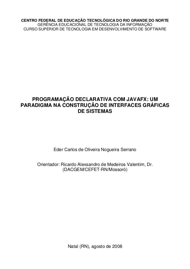 CENTRO FEDERAL DE EDUCAÇÃO TECNOLÓGICA DO RIO GRANDE DO NORTE GERÊNCIA EDUCACIONAL DE TECNOLOGIA DA INFORMAÇÃO CURSO SUPER...
