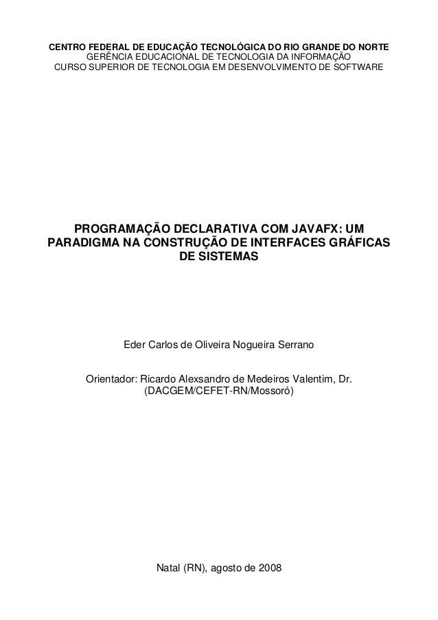 PROGRAMAÇÃO DECLARATIVA COM JAVAFX: UM PARADIGMA NA CONSTRUÇÃO DE INTERFACES GRÁFICAS DE SISTEMAS