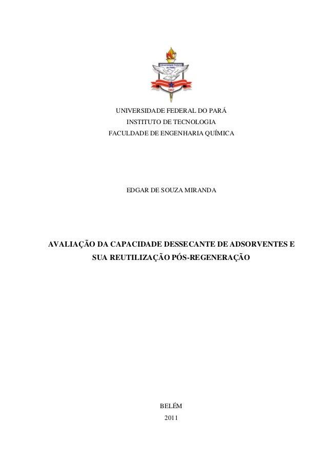 UNIVERSIDADE FEDERAL DO PARÁ INSTITUTO DE TECNOLOGIA FACULDADE DE ENGENHARIA QUÍMICA  EDGAR DE SOUZA MIRANDA  AVALIAÇÃO DA...
