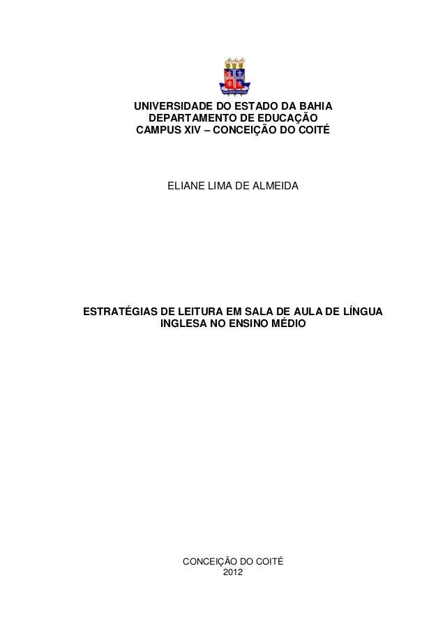 UNIVERSIDADE DO ESTADO DA BAHIA DEPARTAMENTO DE EDUCAÇÃO CAMPUS XIV – CONCEIÇÃO DO COITÉ ELIANE LIMA DE ALMEIDA ESTRATÉGIA...