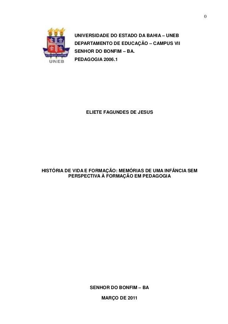 0            UNIVERSIDADE DO ESTADO DA BAHIA – UNEB            DEPARTAMENTO DE EDUCAÇÃO – CAMPUS VII            SENHOR DO ...