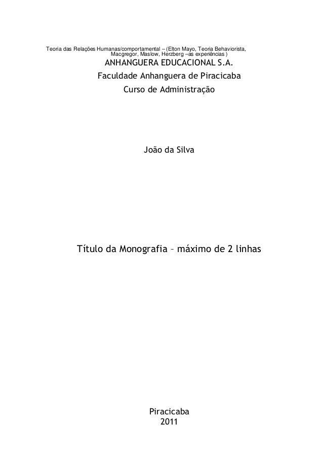 iTeoria das Relações Humanas/comportamental – (Elton Mayo, Teoria Behaviorista,Macgregor, Maslow, Herzberg –as experiência...