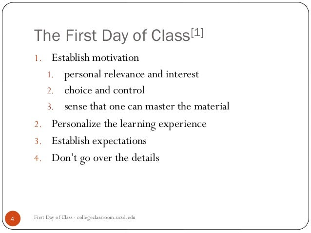 first day of class As a teacher, what's best for your students on the first day of french class suggestions range from tossing a ball around to learning the alphabet.