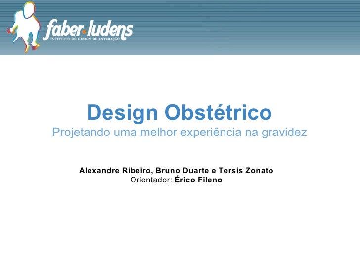 Design Obstétrico: Projetando uma melhor experiência na gravidez