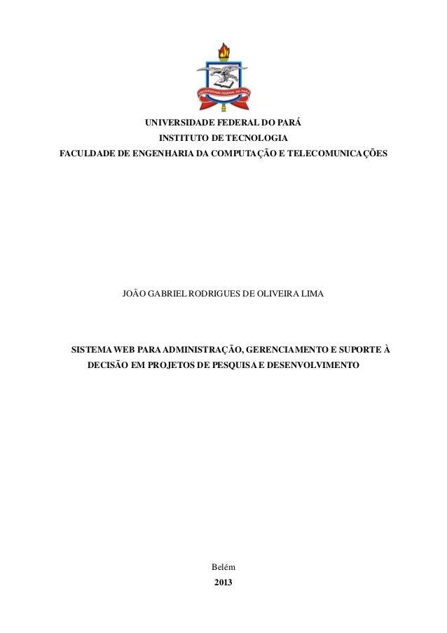 UNIVERSIDADE FEDERAL DO PARÁ INSTITUTO DE TECNOLOGIA FACULDADE DE ENGENHARIA DA COMPUTAÇÃO E TELECOMUNICAÇÕES  JOÃO GABRIE...