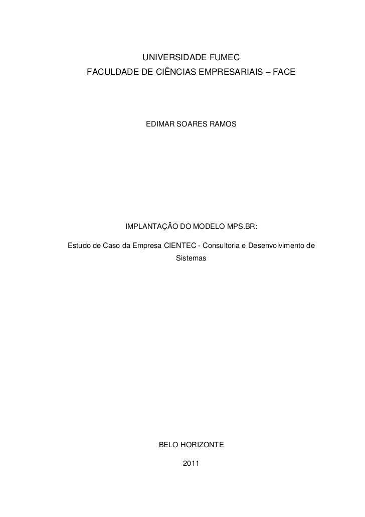 UNIVERSIDADE FUMEC     FACULDADE DE CIÊNCIAS EMPRESARIAIS – FACE                     EDIMAR SOARES RAMOS               IMP...