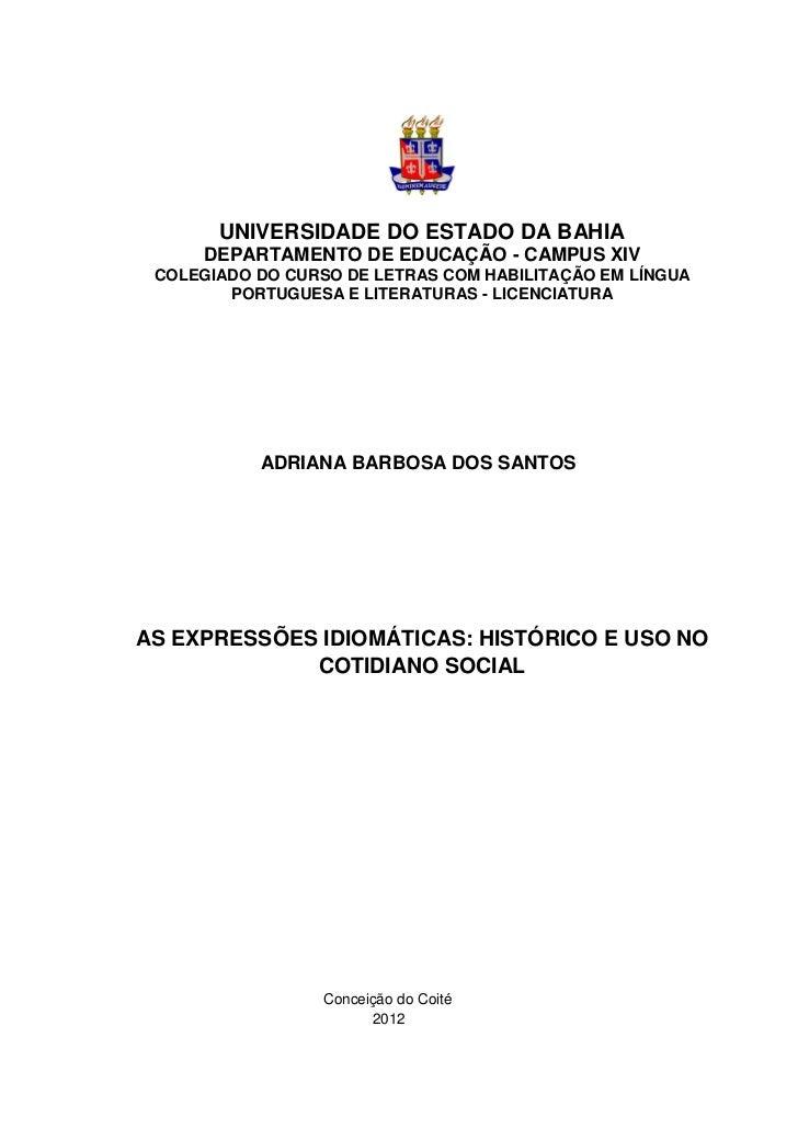 1       UNIVERSIDADE DO ESTADO DA BAHIA      DEPARTAMENTO DE EDUCAÇÃO - CAMPUS XIV COLEGIADO DO CURSO DE LETRAS COM HABILI...