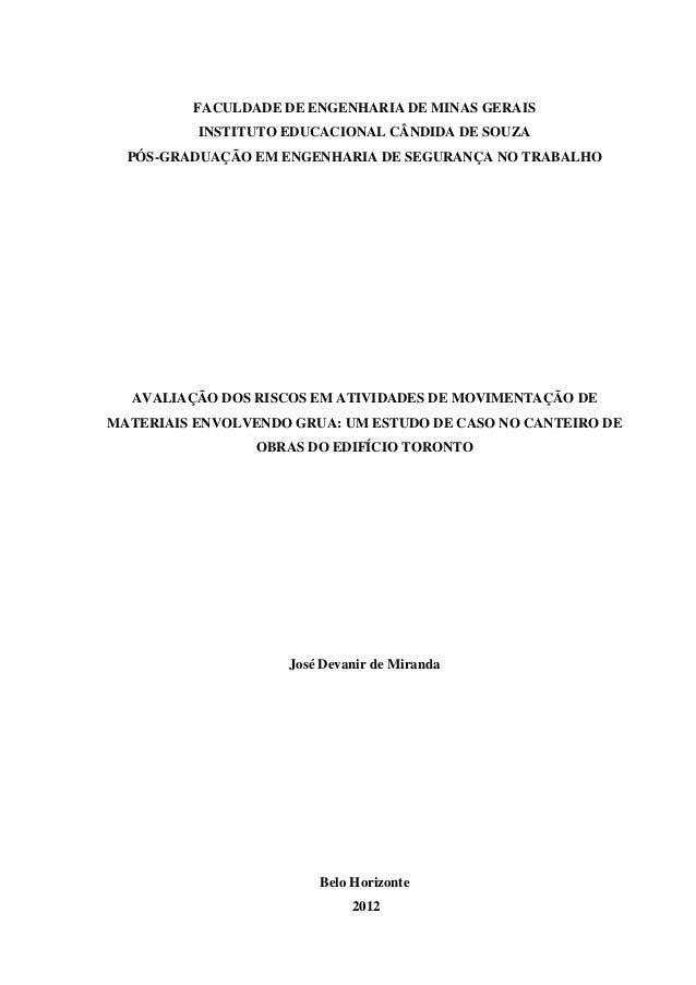 FACULDADE DE ENGENHARIA DE MINAS GERAIS INSTITUTO EDUCACIONAL CÂNDIDA DE SOUZA PÓS-GRADUAÇÃO EM ENGENHARIA DE SEGURANÇA NO...