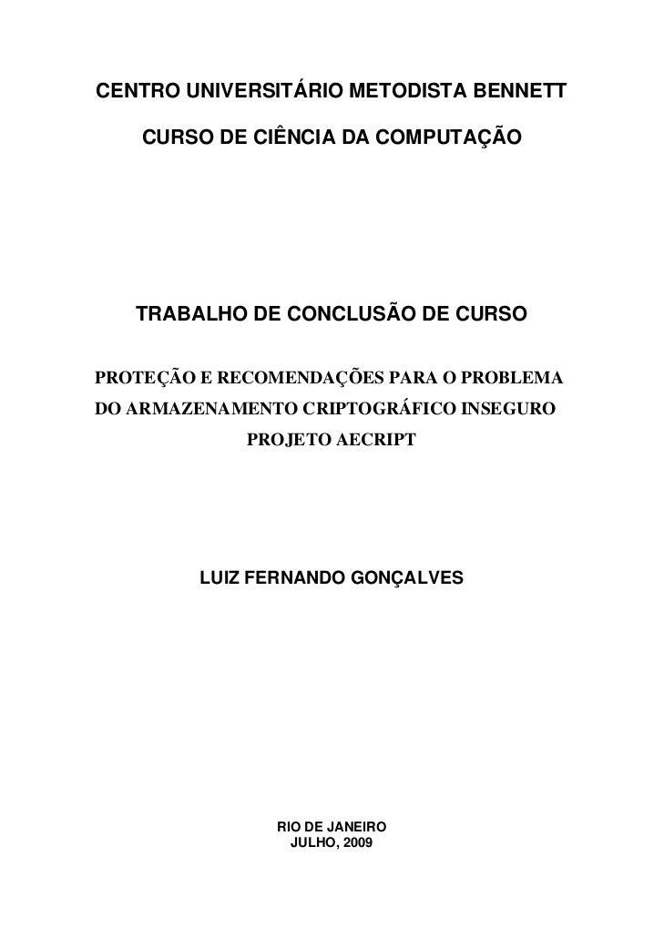 CENTRO UNIVERSITÁRIO METODISTA BENNETT   CURSO DE CIÊNCIA DA COMPUTAÇÃO   TRABALHO DE CONCLUSÃO DE CURSOPROTEÇÃO E RECOMEN...