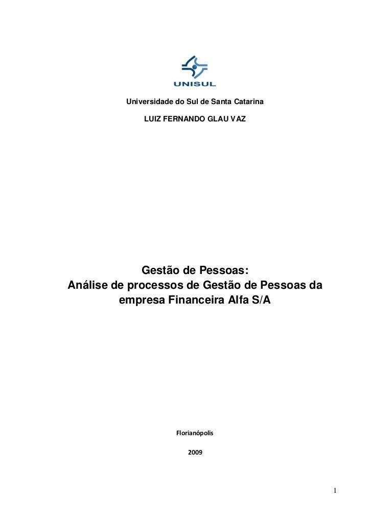 Universidade do Sul de Santa Catarina              LUIZ FERNANDO GLAU VAZ             Gestão de Pessoas:Análise de process...
