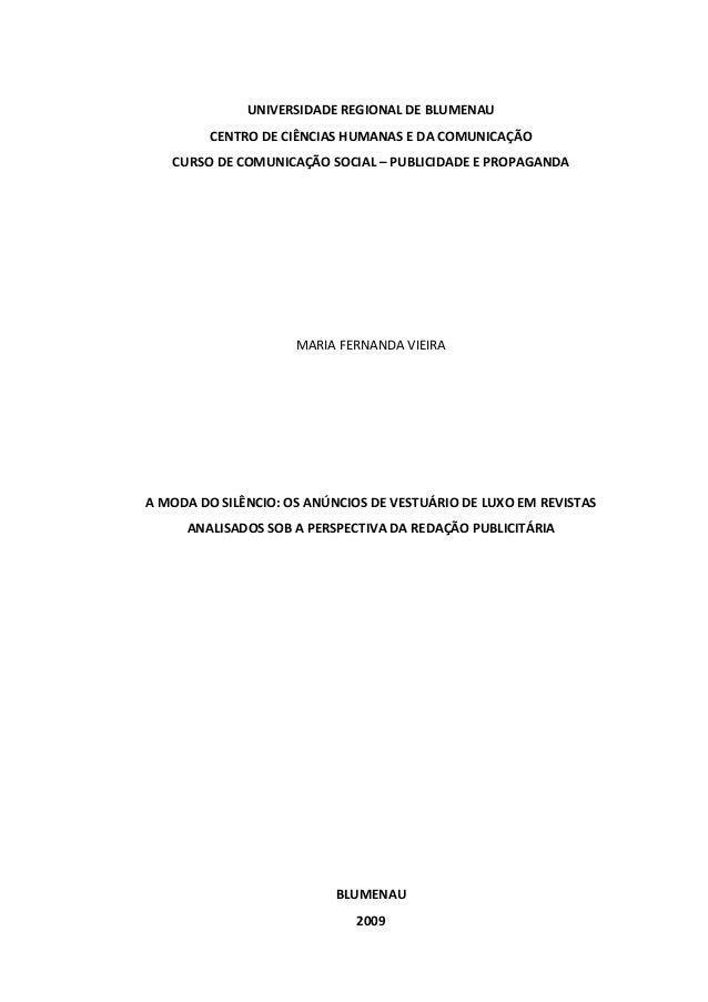 UNIVERSIDADEREGIONALDEBLUMENAU CENTRODECIÊNCIASHUMANASEDACOMUNICAÇÃO CURSODECOMUNICAÇÃOSOCIAL–PUBLICIDADE...