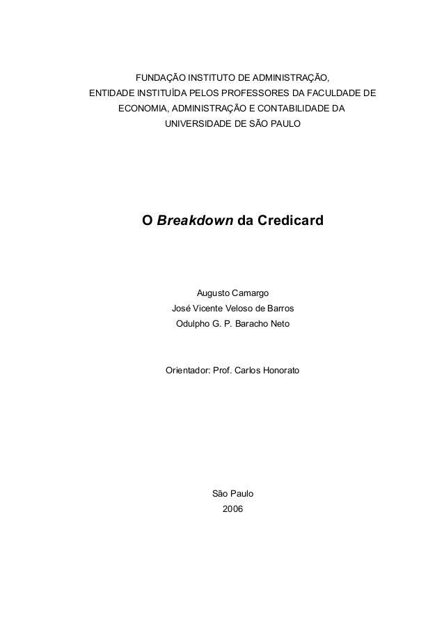 O Breakdown da Credicard