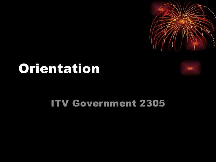 Orientation  ITV Government 2305