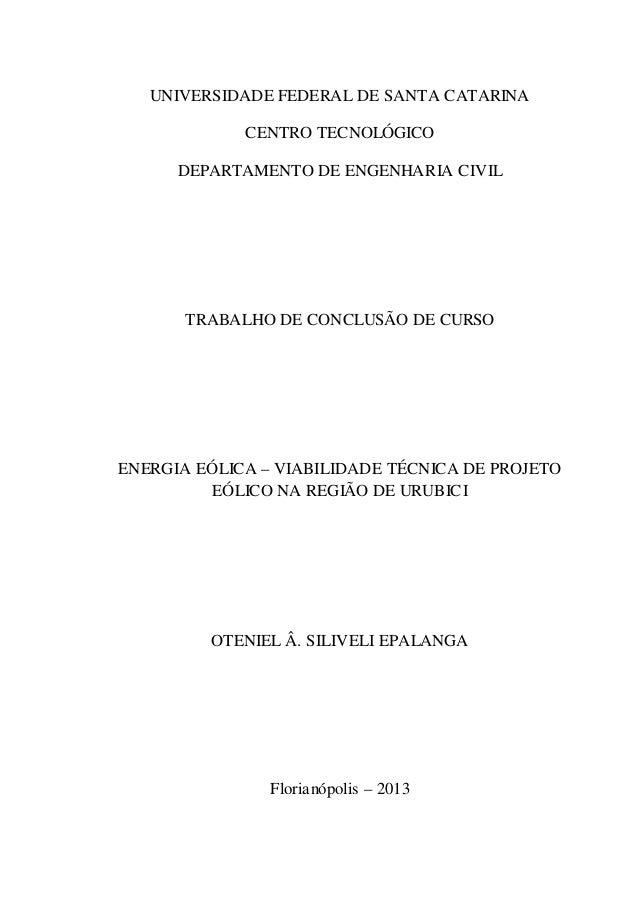 UNIVERSIDADE FEDERAL DE SANTA CATARINA  CENTRO TECNOLÓGICO  DEPARTAMENTO DE ENGENHARIA CIVIL  TRABALHO DE CONCLUSÃO DE CUR...