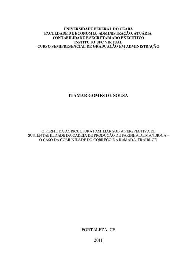 UNIVERSIDADE FEDERAL DO CEARÁFACULDADE DE ECONOMIA, ADMINISTRAÇÃO, ATUÁRIA,CONTABILIDADE E SECRETARIADO EXECUTIVOINSTITUTO...