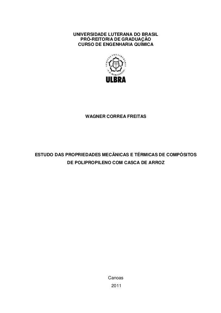 UNIVERSIDADE LUTERANA DO BRASIL                PRÓ-REITORIA DE GRADUAÇÃO               CURSO DE ENGENHARIA QUÍMICA        ...