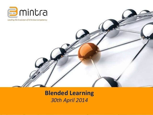 Blended Learning 30th April 2014