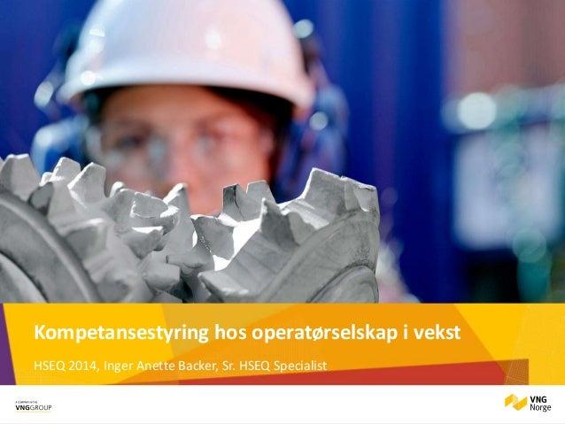 Tcd 2014 tirsdag_07 vng_kompetansestyring hos operatørselskap i vekst