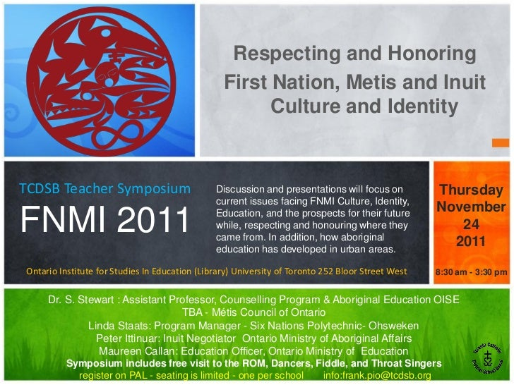 Respecting and Honoring                                                 First Nation, Metis and Inuit                     ...