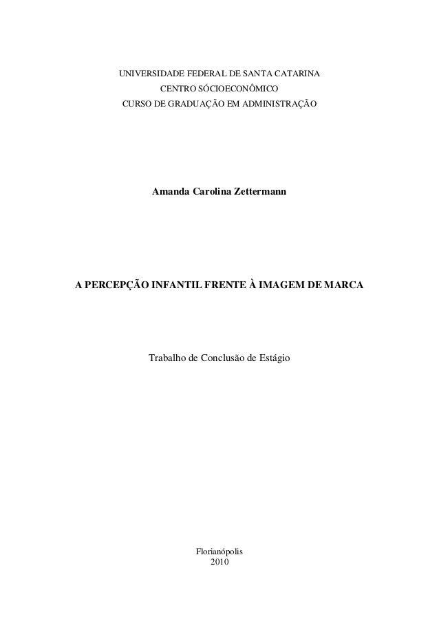 0      UNIVERSIDADE FEDERAL DE SANTA CATARINA             CENTRO SÓCIOECONÔMICO       CURSO DE GRADUAÇÃO EM ADMINISTRAÇÃO ...