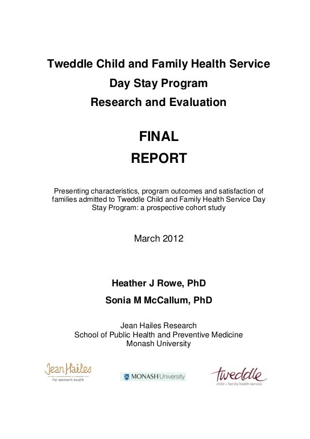 Tweddle Child and Family Health Service                 Day Stay Program           Research and Evaluation                ...