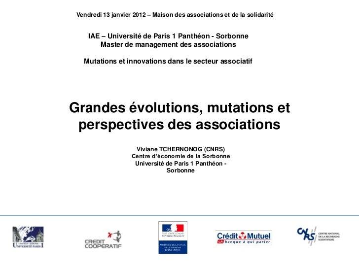 Vendredi 13 janvier 2012 – Maison des associations et de la solidarité     IAE – Université de Paris 1 Panthéon - Sorbonne...
