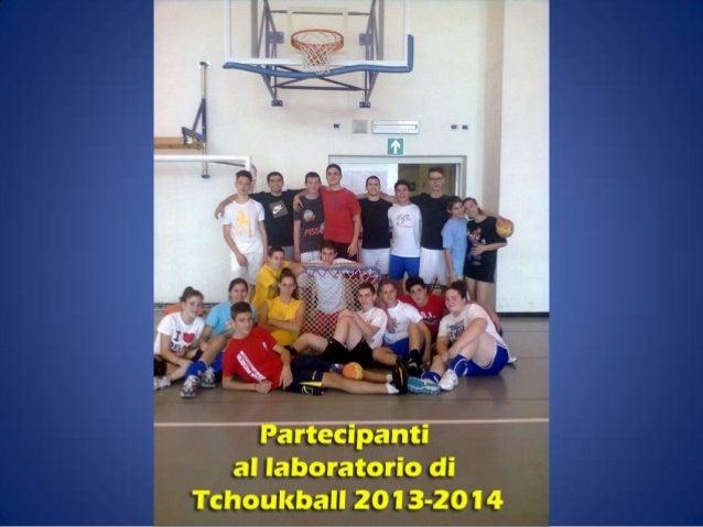 Tchoukball 2013