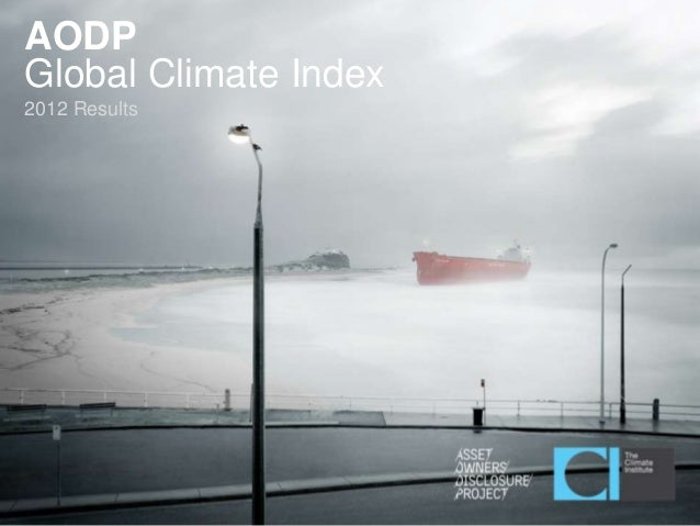 Asset Owners Disclosure Project - 2012 Global Climate Index