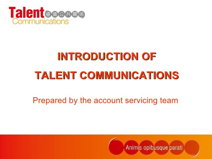 Introduction of Talent Communications