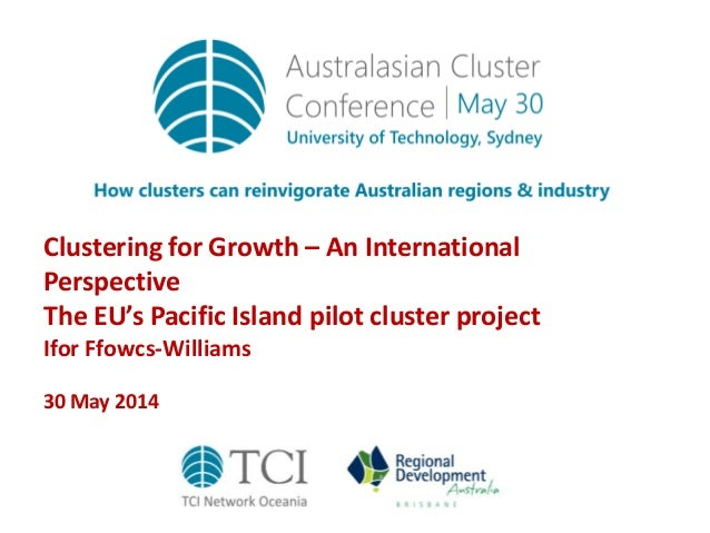 TCIOceania14 Clustering for growth - an international perspective
