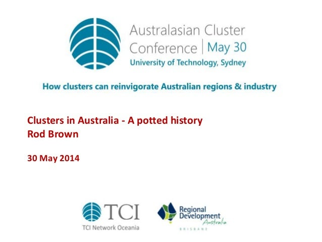 TCIOceania14 Clusters in Australia - a potted history