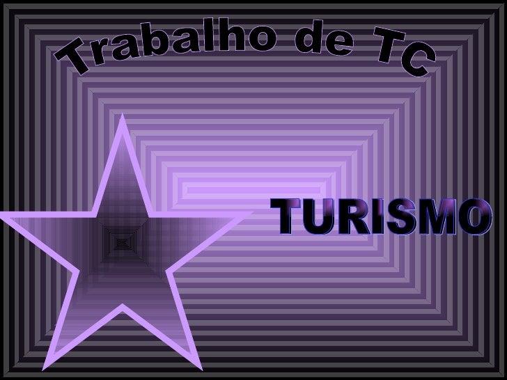 Trabalho de TC TURISMO
