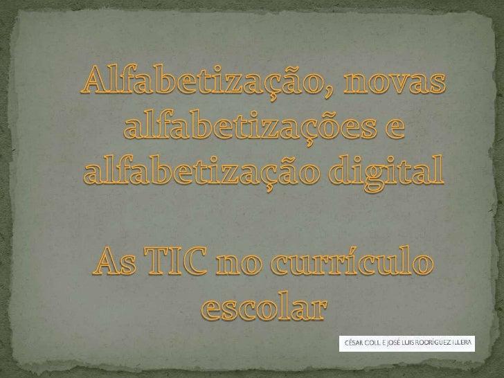 Alfabetização, novas alfabetizações e alfabetização digital