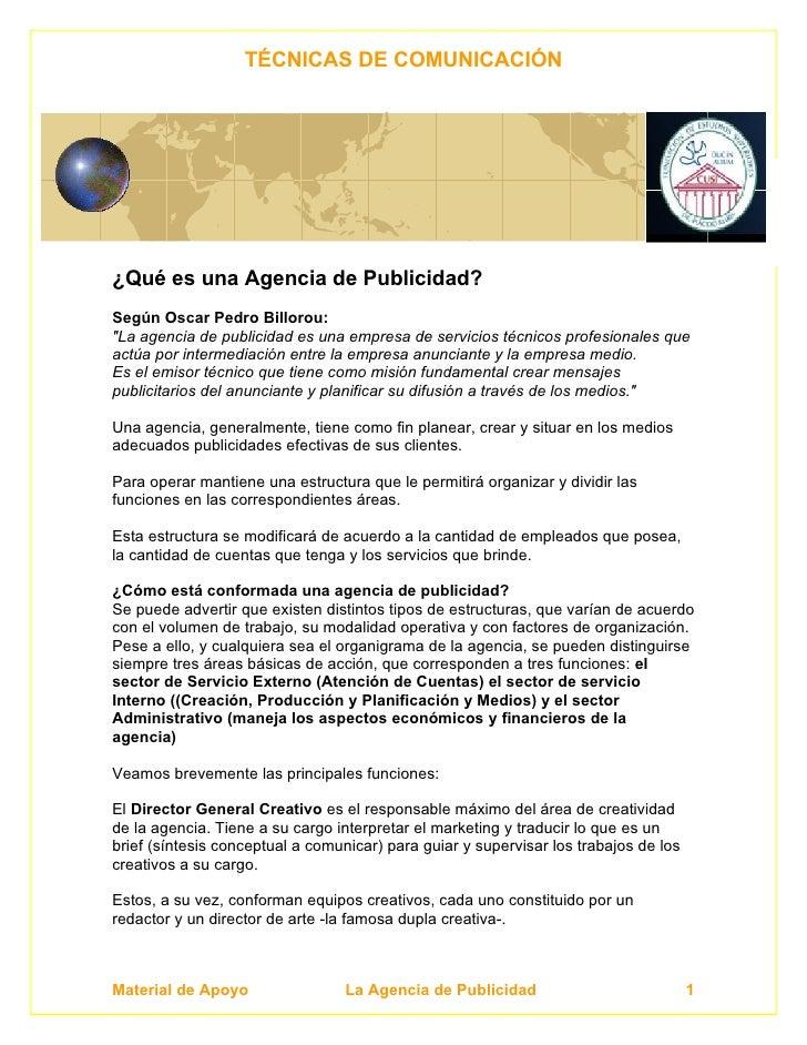 """TÉCNICAS DE COMUNICACIÓN     ¿Qué es una Agencia de Publicidad? Según Oscar Pedro Billorou: """"La agencia de publicidad es u..."""