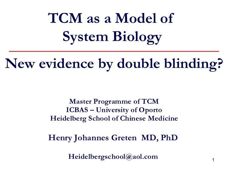 Master Programme of TCM ICBAS – University of Oporto Heidelberg School of Chinese Medicine Henry Johannes Greten  MD, PhD ...