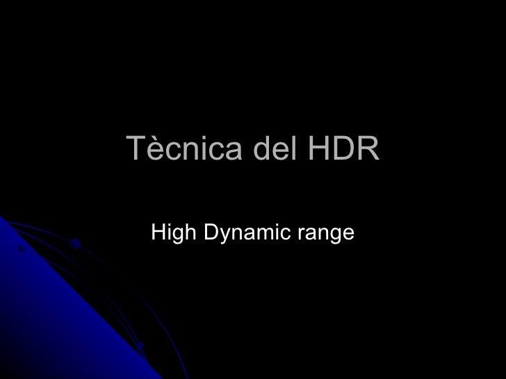 Tècnica del HDR High Dynamic range
