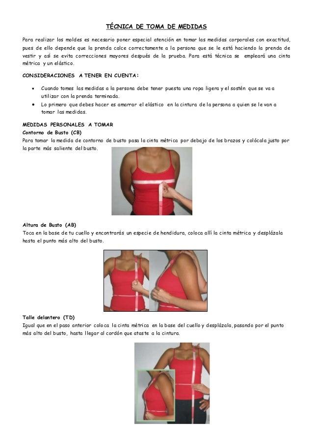 TÉCNICA DE TOMA DE MEDIDAS Para realizar los moldes es necesario poner especial atención en tomar las medidas corporales c...
